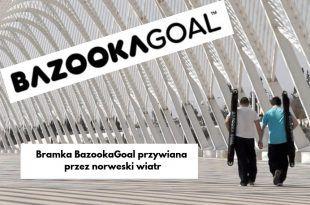 BazookaGoal – przywiana przez norweski wiatr
